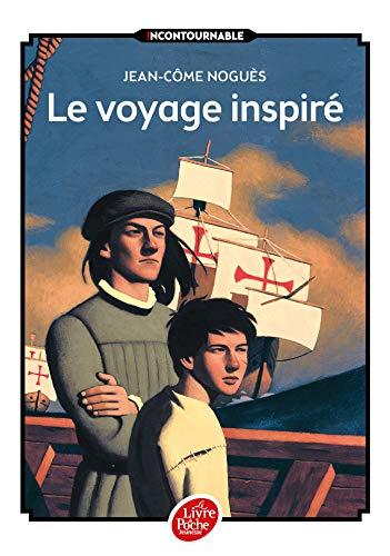 Le voyage inspiré (Livre de Poche Jeunesse)