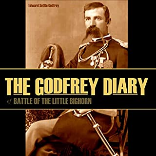 The Godfrey Diary of the Battle of the Little Bighorn audiobook cover art