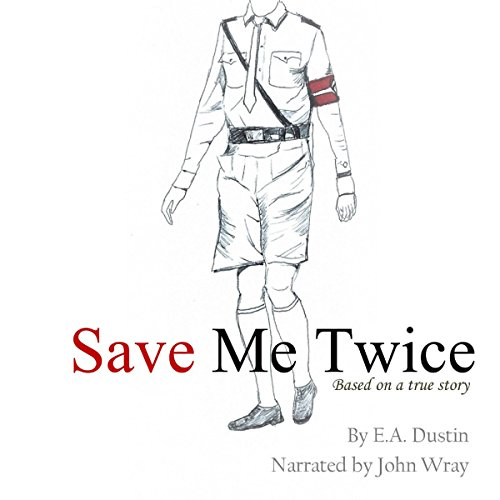 Save Me Twice: Based on a True Story audiobook cover art