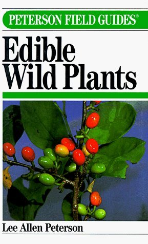 A Field Guide to Edible Wild Plants of Eastern and Central North America (Peterson Field Guides) by Lee Allen Peterson (1978-03-23)