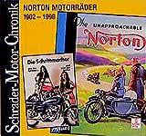 Schrader Motor-Chronik, Bd.82, Norton Motorräder 1902-1998