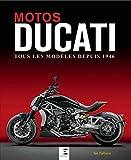 Motos Ducati - Tous les modèles depuis 1946