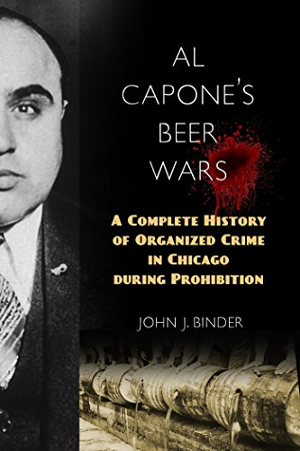 Image of Al Capone's Beer Wars: A Complete History of Organized Crime in Chicago during Prohibition