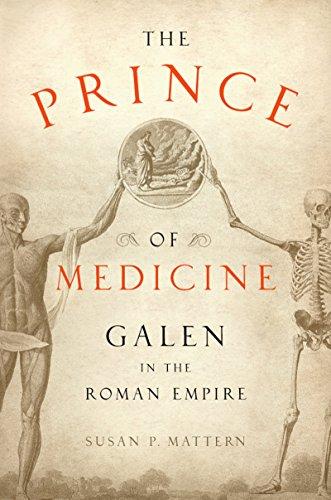 The Prince of Medicine: Galen in the Roman Empire
