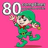 80 Comptines pour enfants et bébés