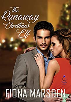 The Runaway Christmas Elf (A Jewellery Store Romance Book 1) by [Fiona M Marsden]