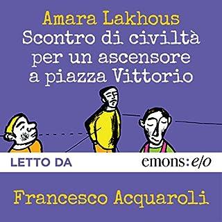 Scontro di civiltà per un ascensore a piazza Vittorio copertina