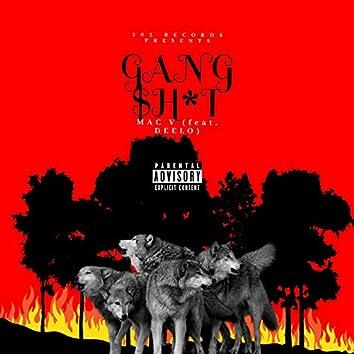 Gang Shit (feat. Deelo)