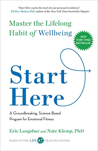 Start Here: Master the Lifelong Habit of Wellbeing (English Edition)