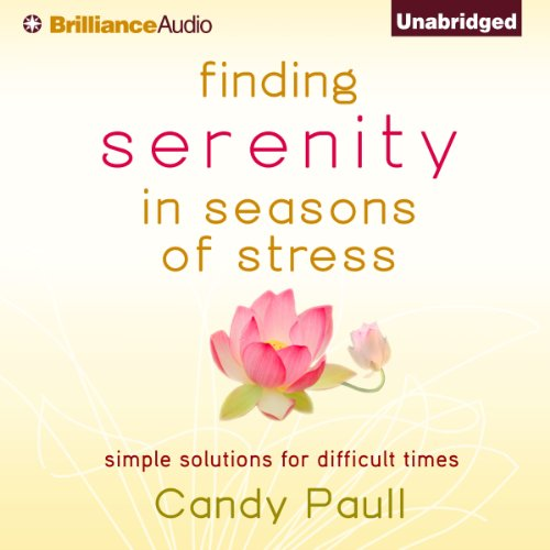Finding Serenity in Seasons of Stress audiobook cover art