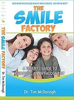 The Smile Factory by [Tim McDonogh, Kieron McDonogh, Mary Lobby]