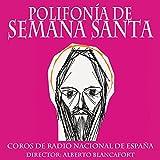 Jueves Santo: Benedictus Dominus (Canticum Zacchariae). 4 v. m. (Remastered)