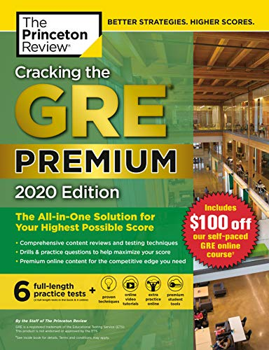 Cracking the GRE Premium Edition with 6 Practice Tests, 2020: The ...
