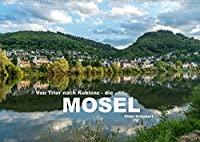 Von Trier nach Koblenz - Die Mosel (Wandkalender 2022 DIN A2 quer): 12 wunderbare Bilder einer Reise entlang der Mosel von Trier bis Koblenz. (Monatskalender, 14 Seiten )