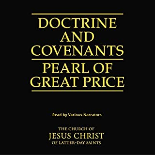 The Doctrine and Covenants and the Pearl of Great Price audiobook cover art
