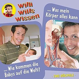 Wie kommen die Babys auf die Welt? / Was mein Körper alles kann Titelbild