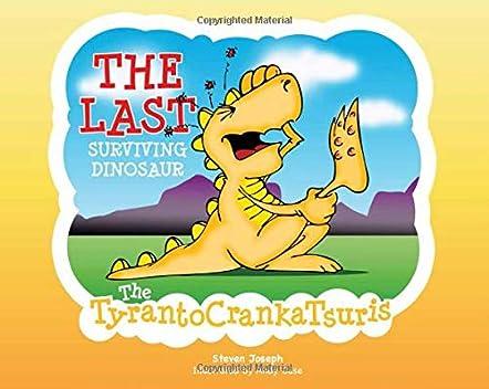 The Last Surviving Dinosaur