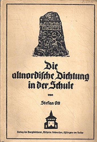 Die altnordische Dichtung in der Schule. Schriftenreihe der Hochschule für Lehrerbildung, Heft 5.