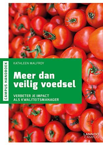 Meer dan veilig voedsel: Verhoog je impact als kwaliteitsmanager