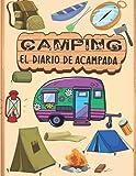 El diario de acampada: Diario de acampada y diario...