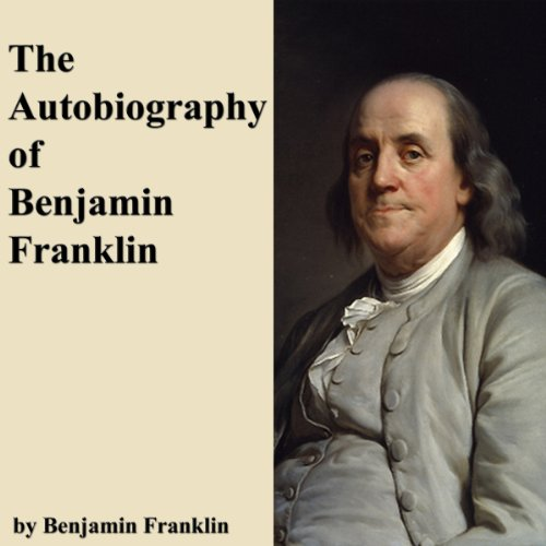 The Autobiography of Benjamin Franklin                   By:                                                                                                                                 Benjamin Franklin                               Narrated by:                                                                                                                                 Walter Covell                      Length: 6 hrs and 29 mins     2 ratings     Overall 3.0