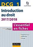DCG 1 - Introduction au droit - 2017/2018 - 8e éd. - L'essentiel en fiches - L'essentiel en fiches (2017-2018)