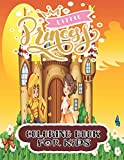 LITTLE PRINCESS COLORING BOOK FOR KIDS: Coloring book: exclusive pages for coloring with fantastic heroes
