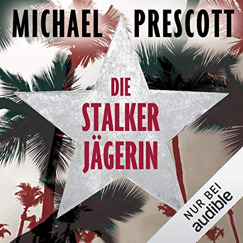 Die Stalkerjägerin audiobook cover art