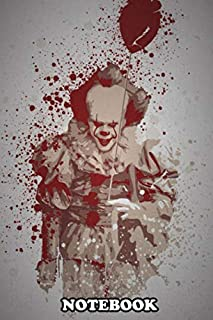 Notebook: Clown Splatter Effect Pennywise It , Journal for Writing, College Ruled Size 6