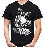 Over The Top Männer und Herren T-Shirt | Spruch Sylvester Stallone ||| M2 (XXL, Schwarz)