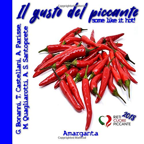 Il gusto del piccante: some like it hot!
