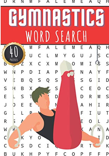 Gymnastics Word Search: Gymnast Word Search Book | 40 Puzzles With Words Scramble for Adults, Kids and Seniors | More Than 300 Artistic and Rythmique ... terms, Tumbling and Gymnasts Vocabulary
