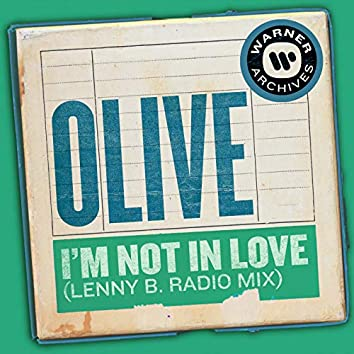 I'm Not In Love (Lenny B. Radio Mix)
