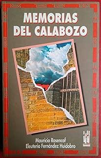Memorias del calabozo [Jan 01, 1993] Rosencof, Mauricio and Fernandez, Huidobro