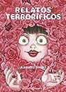 RELATOS TERRORÍFICOS par Inuki