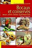 Bocaux et Conserves - Bocaux - Confits - Sechage - Lacto Fermentation