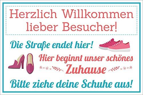 Schild Herzlich willkommen Straße endet Hier Schuhe ausziehen 3 mm Alu-Verbund 300 x 200 mm