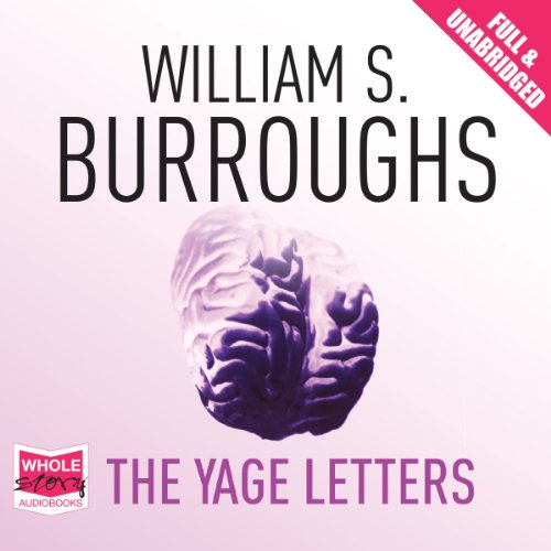 The Yage Letters audiobook cover art