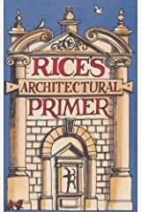 Rice's Architectural Primer by Rice, Matthew (2009) Hardcover