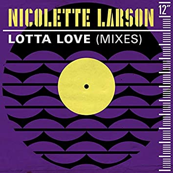 Lotta Love (Mixes)
