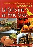 La cuisine au foie gras - Recettes d'Or