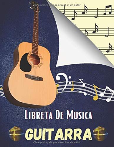 Libreta De Musica Guitarra: Libro de partituras para todos los amantes de la música: papel escrito a mano para componer o escribir canciones. - 120 paginas - Gran formato - Magníficos regalos