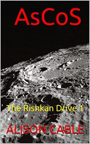 AsCoS: The Rishkan Drive 1 (English Edition)