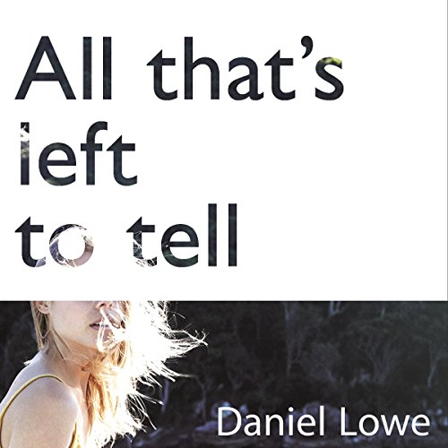 All That's Left to Tell audiobook cover art