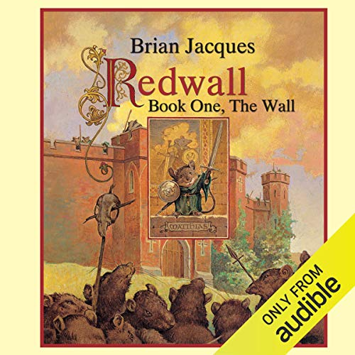 Redwall: Book One: The Wall cover art a medieval castle and mouse dressed like a knight.