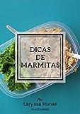Dicas de marmita (Portuguese Edition)