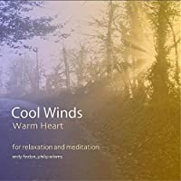 Cool Winds Warm Heart-for Relaxation & Meditation