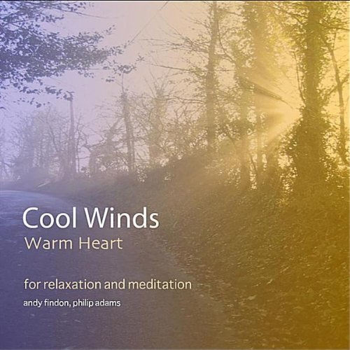 Cool Winds Warm Heart-for Rela