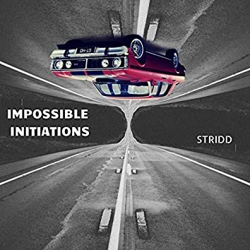 Impossible Initiations