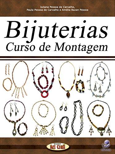 Bijuterias: Curso de Montagem (Brazilian Art Craft Livro 11)
